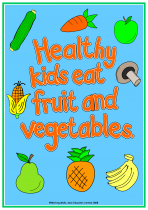 3. Being Healthy Poster - Fruit & Vegetables